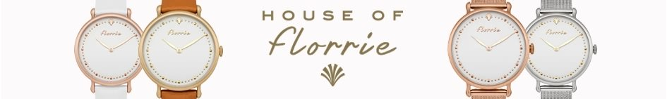House Of Florrie - Montres